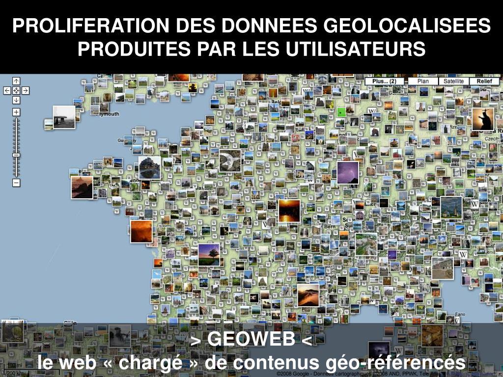 PROLIFERATION DES DONNEES GEOLOCALISEES