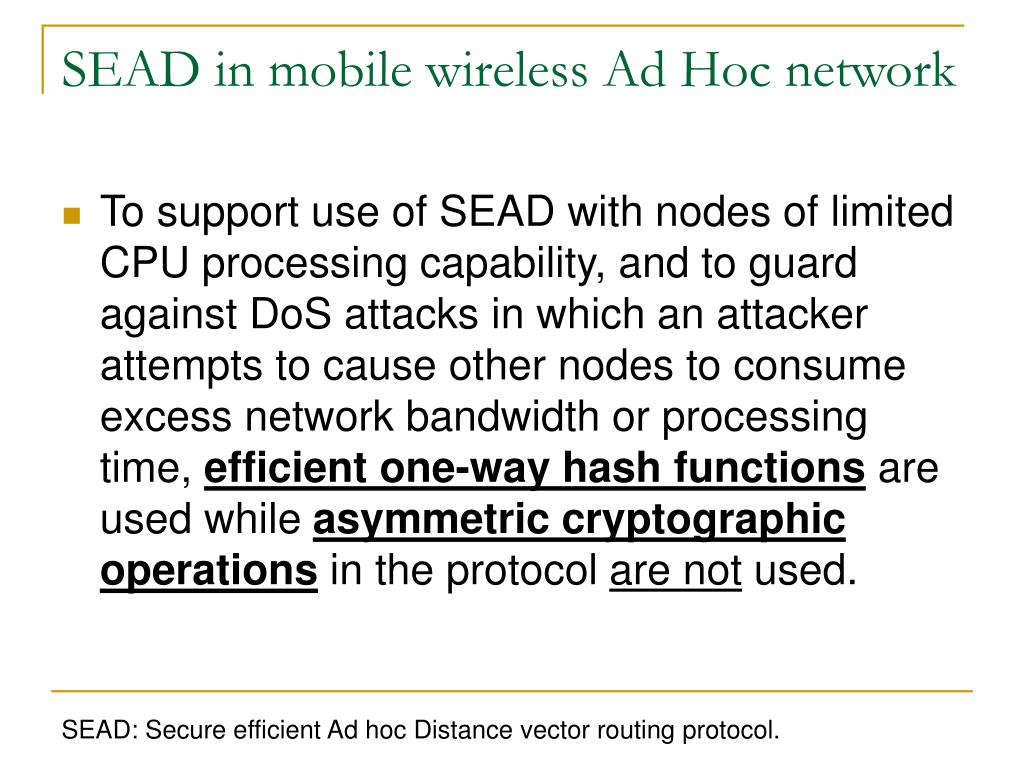 routing in mobile ad hoc network To manage the communication in the mobile ad hoc networks many routing protocols have been proposed the routing protocols react differently to the network conditions the node heterogeneity significantly affects the performance of the routing protocols.