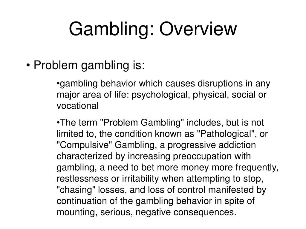 Gambling: Overview