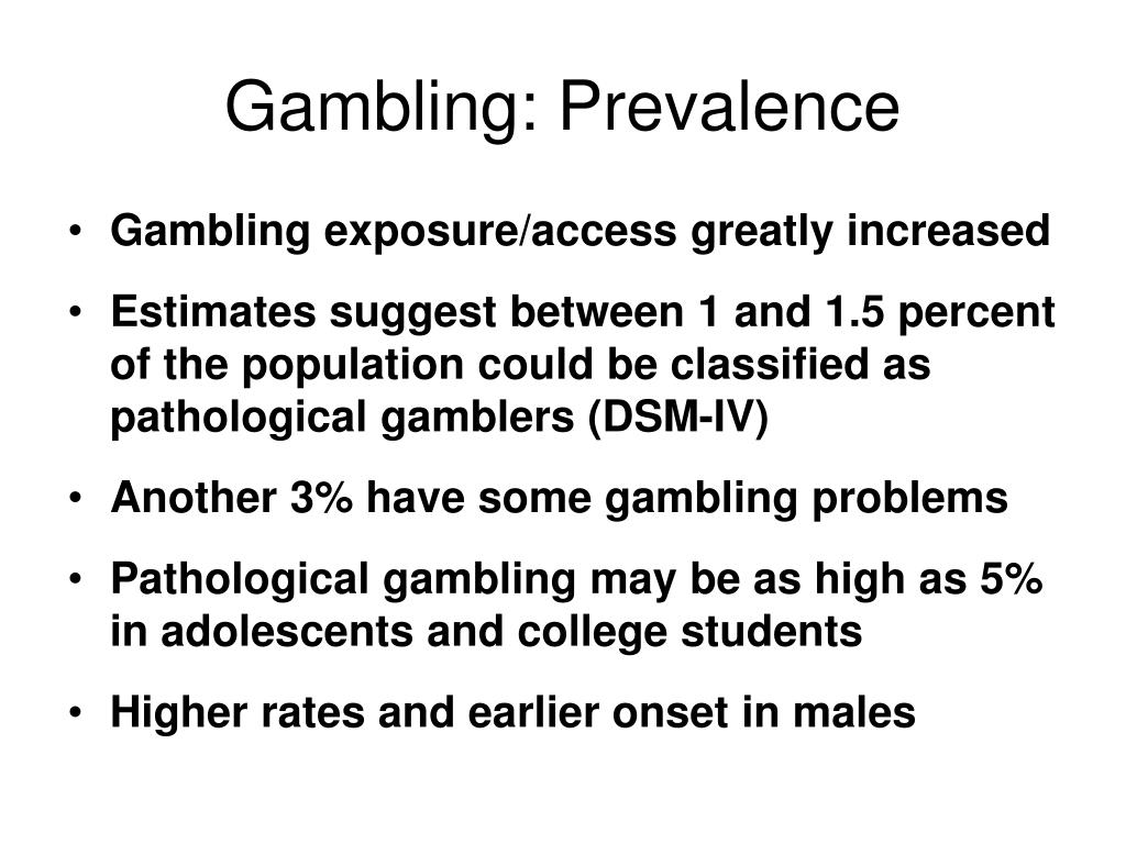 Gambling: Prevalence