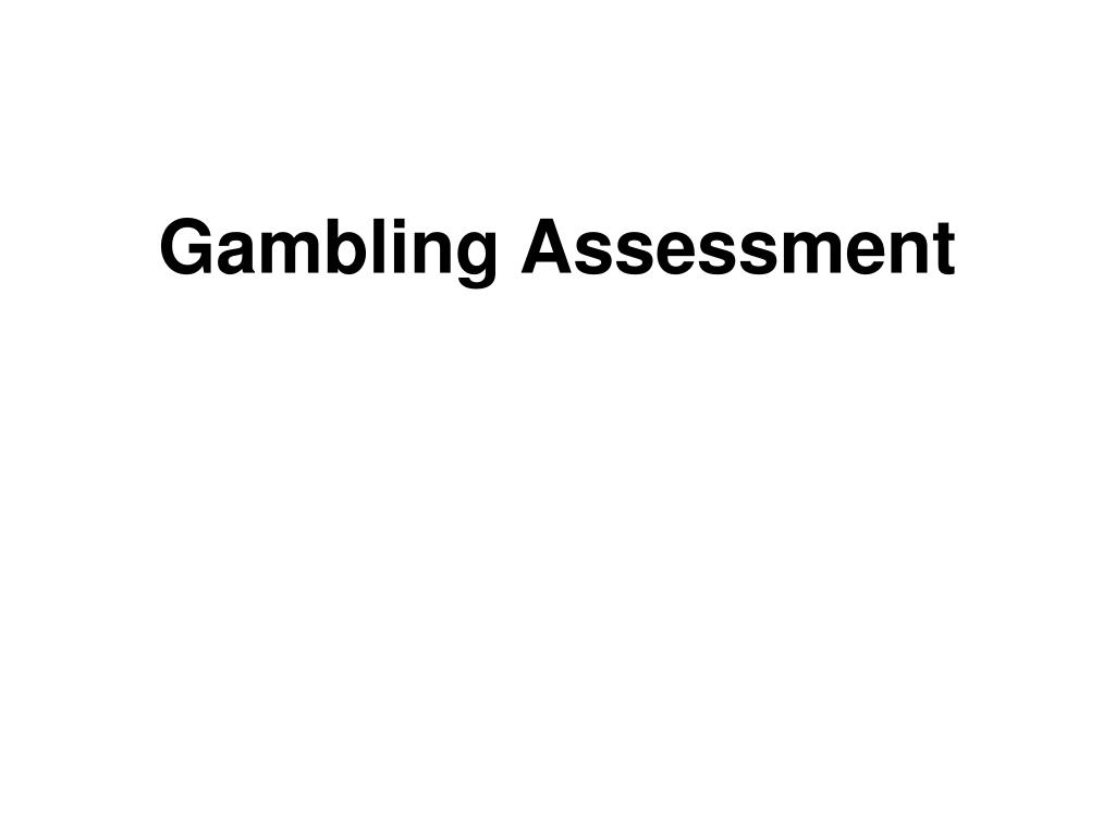 Gambling Assessment