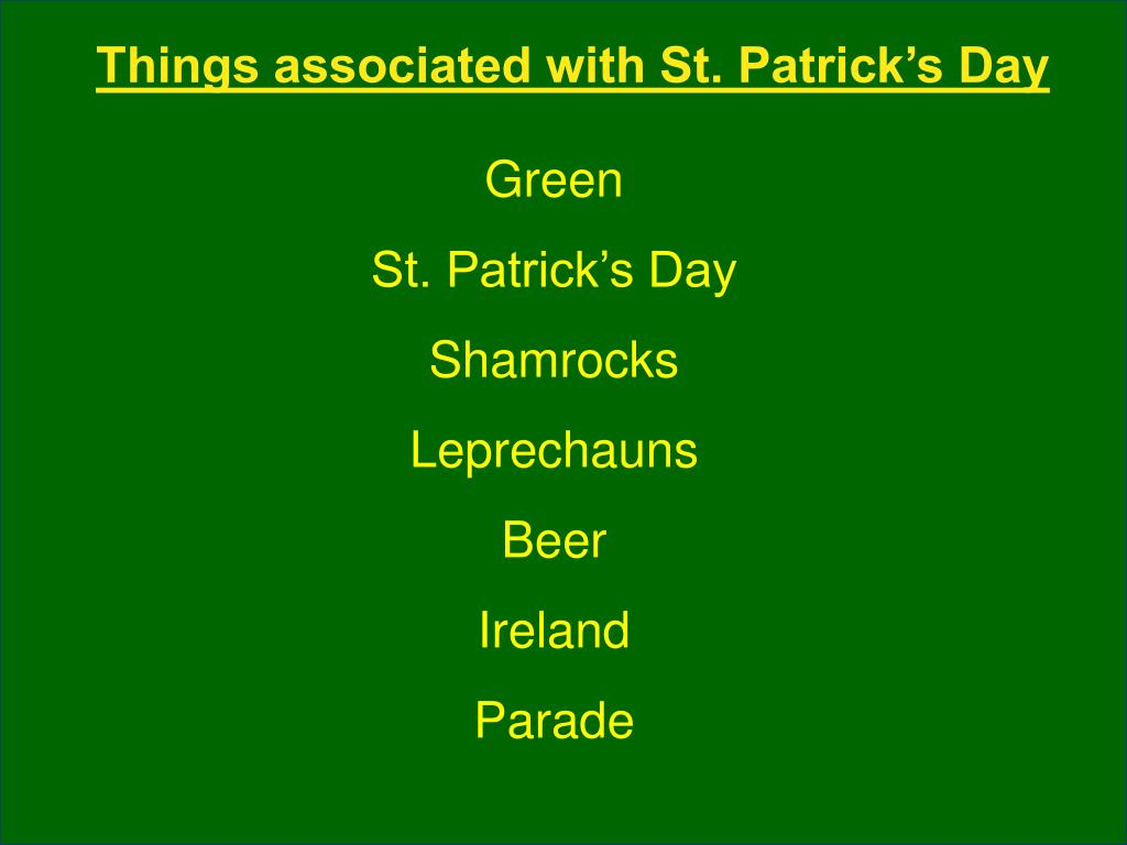Things associated with St. Patrick's Day