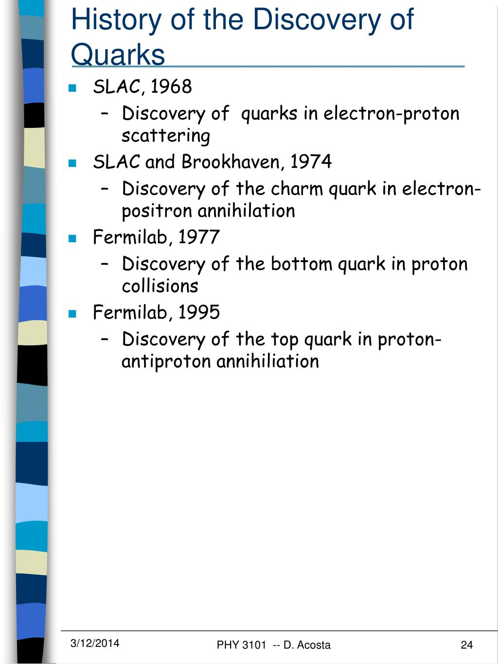 History of the Discovery of Quarks