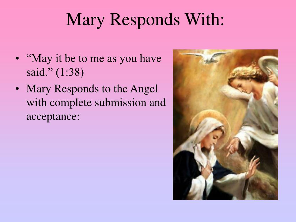 Mary Responds With: