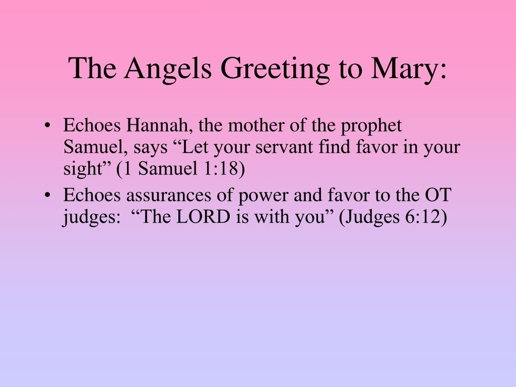 The Angels Greeting to Mary: