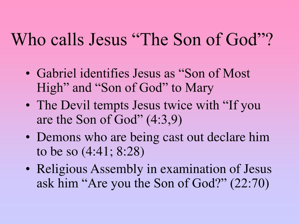 "Who calls Jesus ""The Son of God""?"