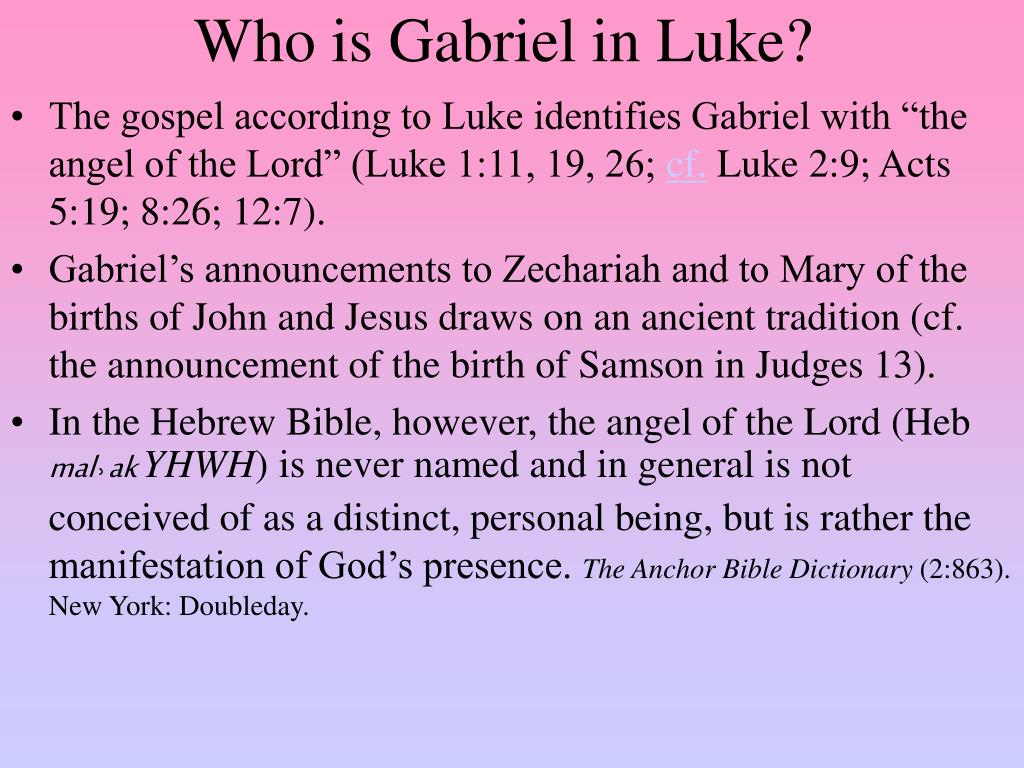Who is Gabriel in Luke?