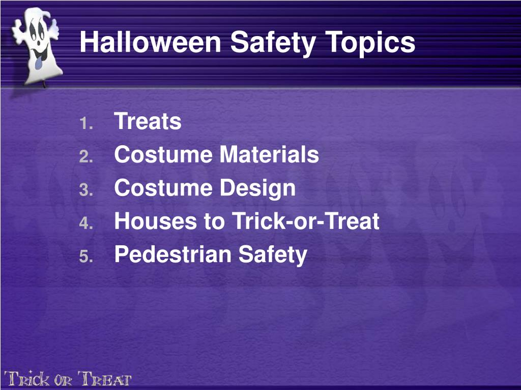 Halloween Safety Topics