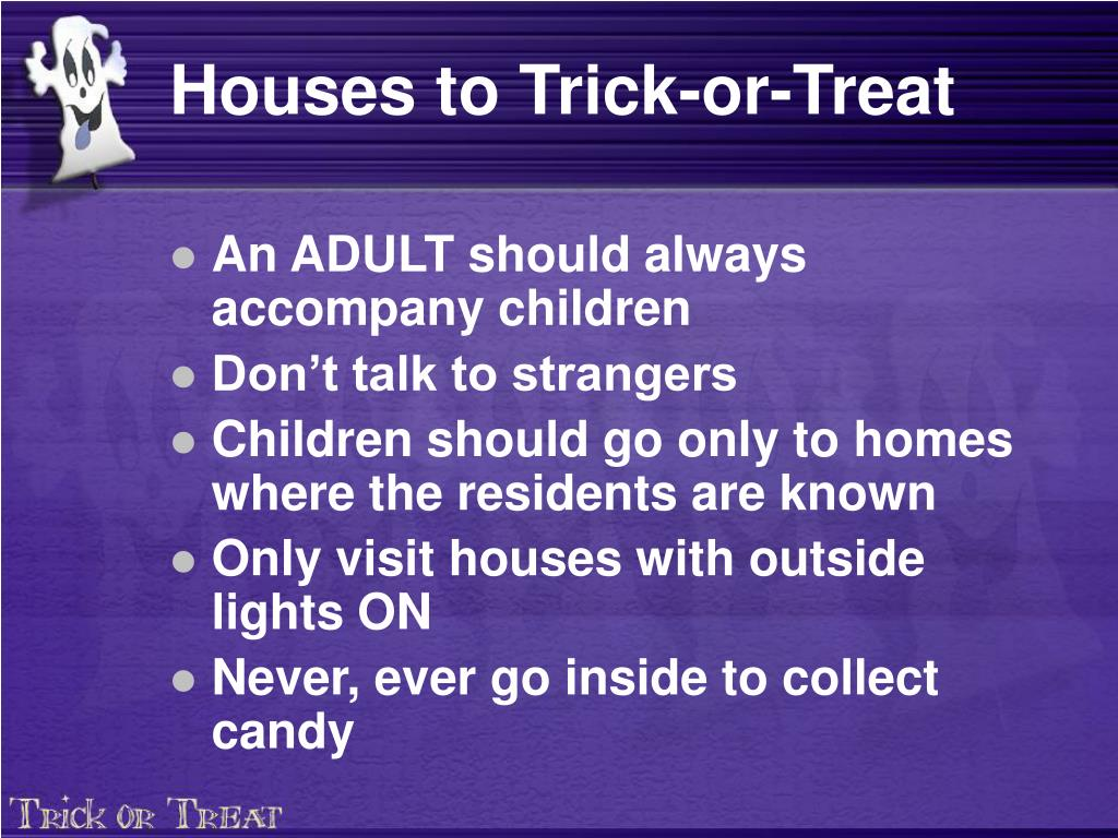 Houses to Trick-or-Treat