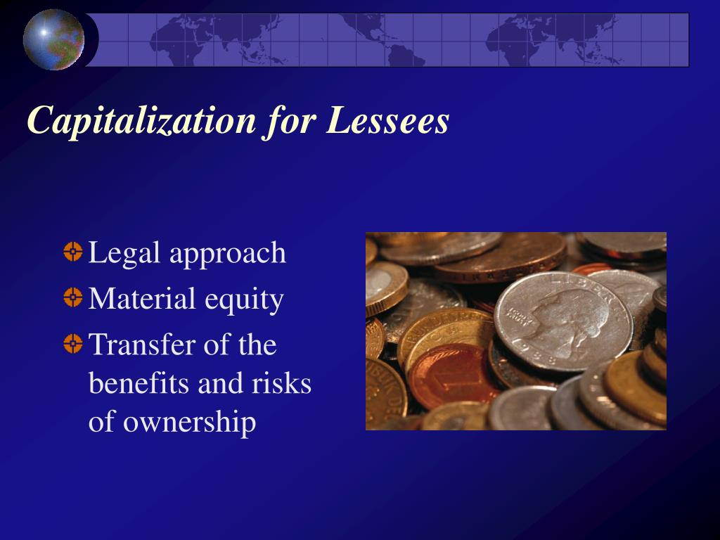Capitalization for Lessees
