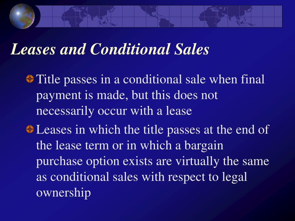 Leases and Conditional Sales