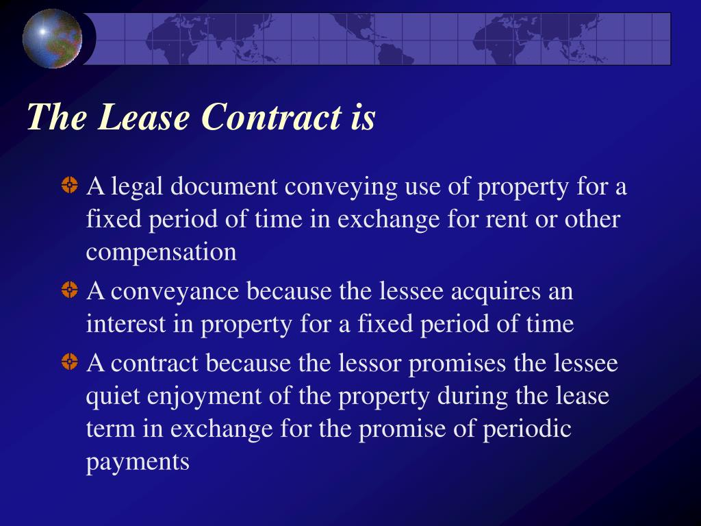 The Lease Contract is
