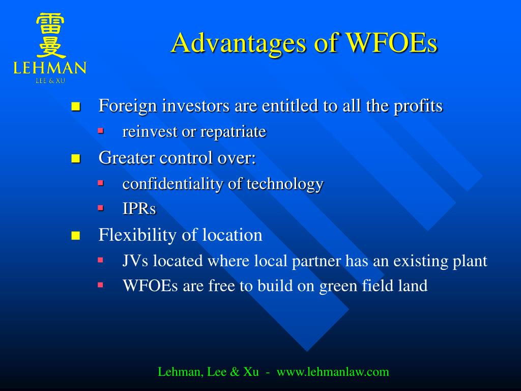 Advantages of WFOEs