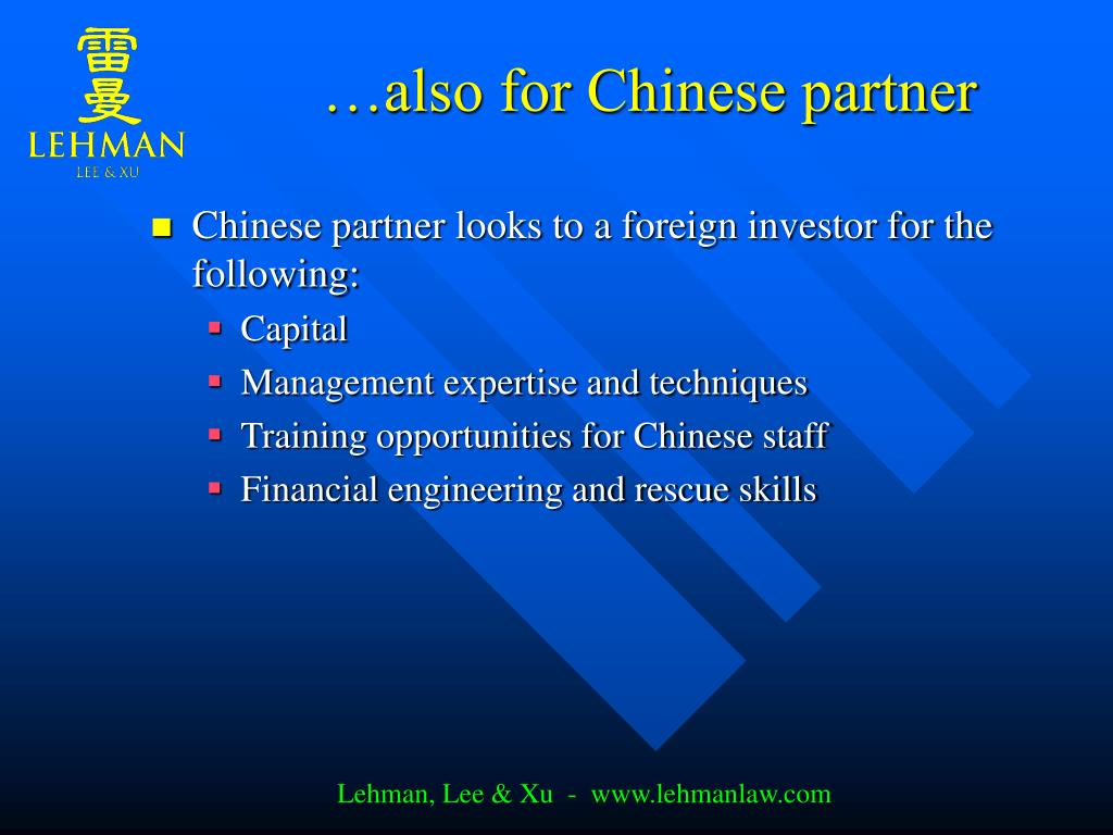 …also for Chinese partner