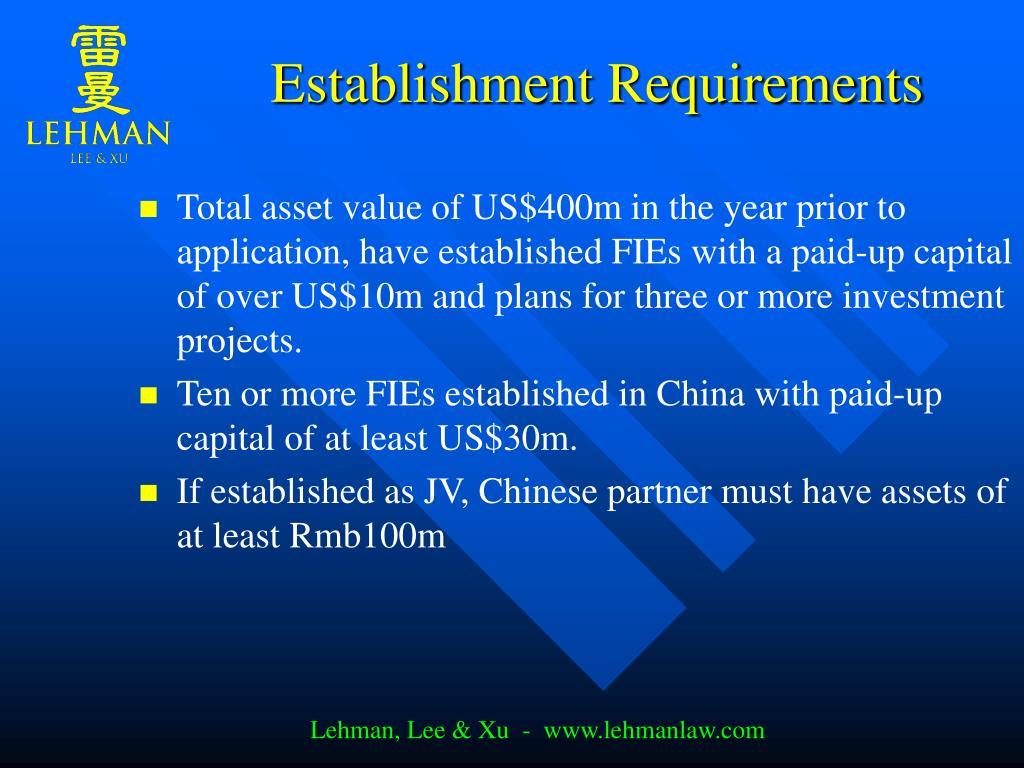 Establishment Requirements