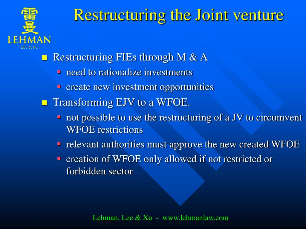 Restructuring the Joint venture