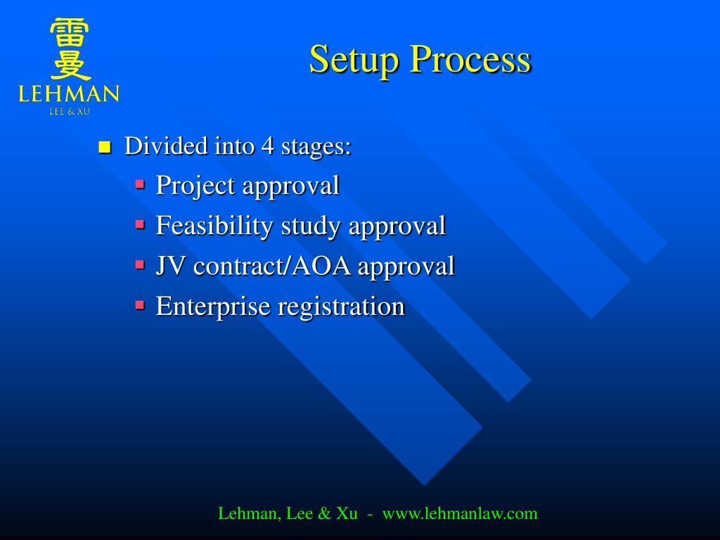 Setup Process