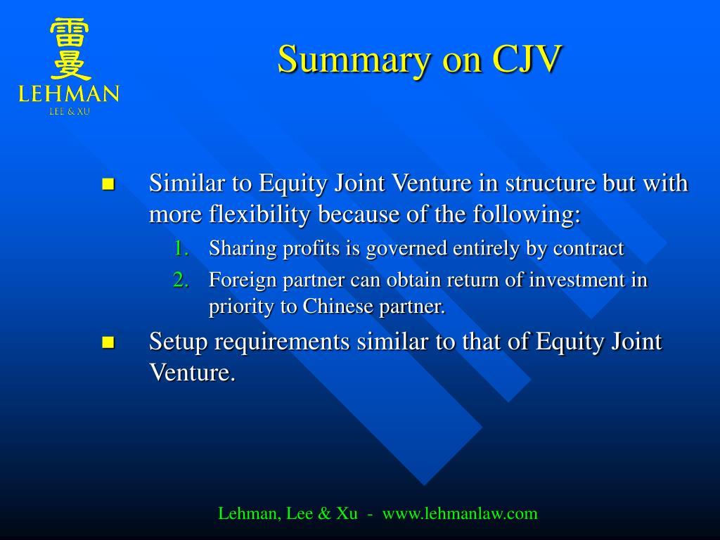 Summary on CJV