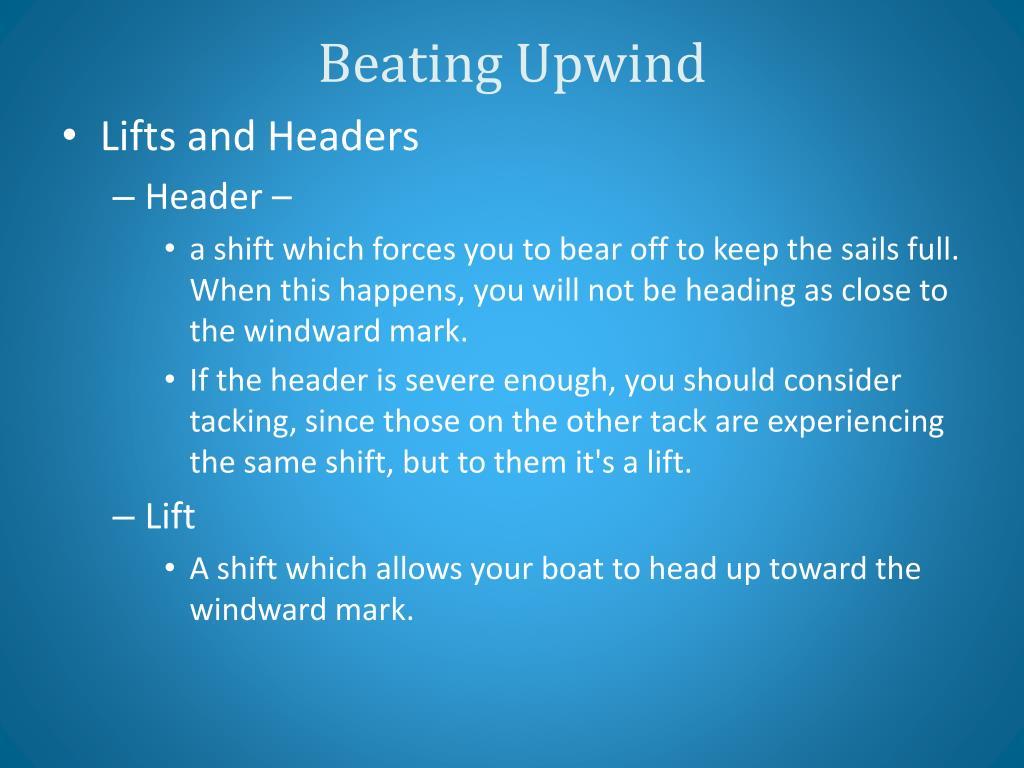 Beating Upwind