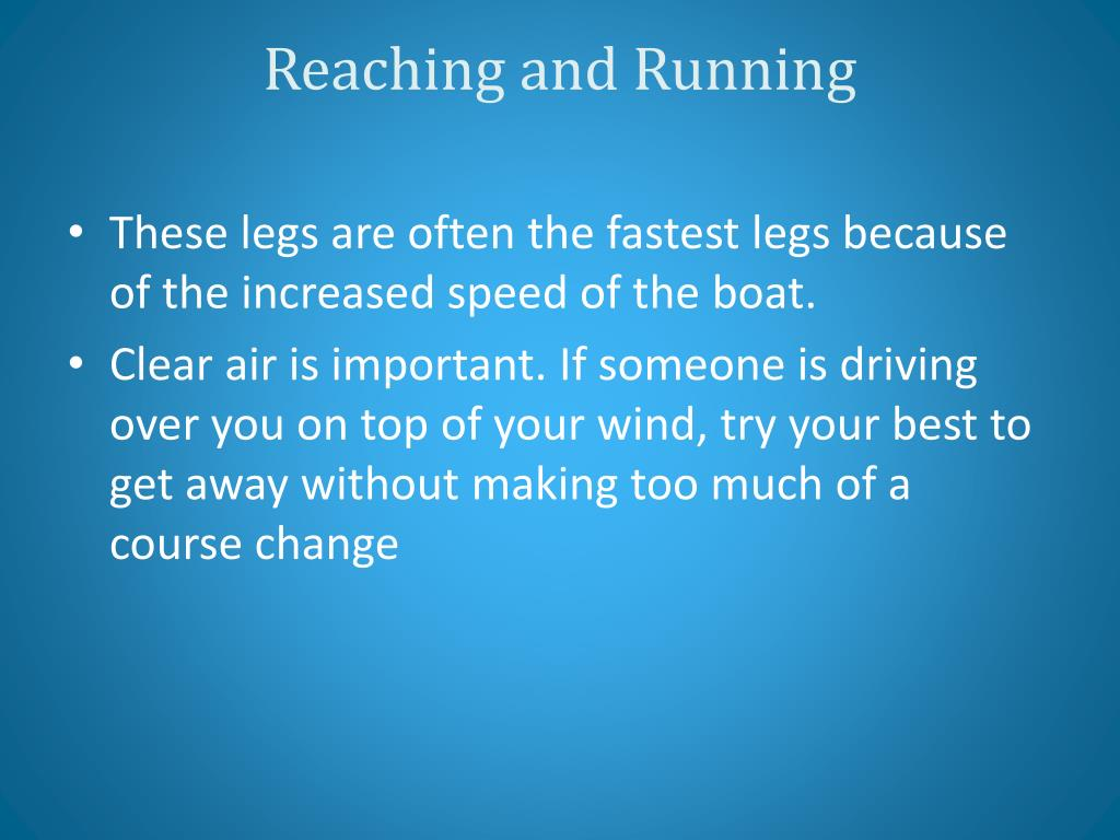 Reaching and Running
