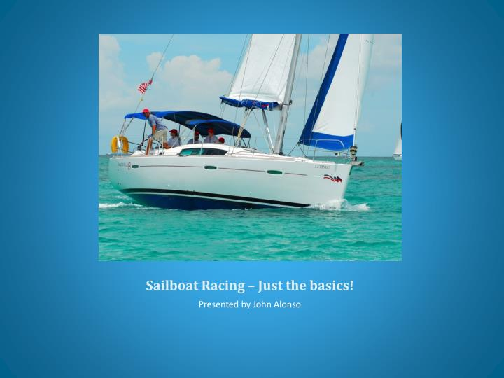 Sailboat racing just the basics l.jpg