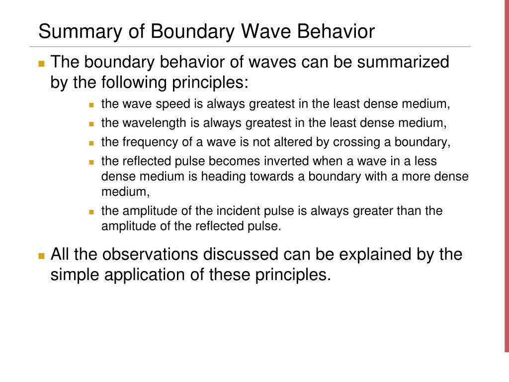 Summary of Boundary Wave Behavior
