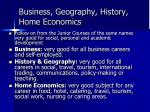 business geography history home economics
