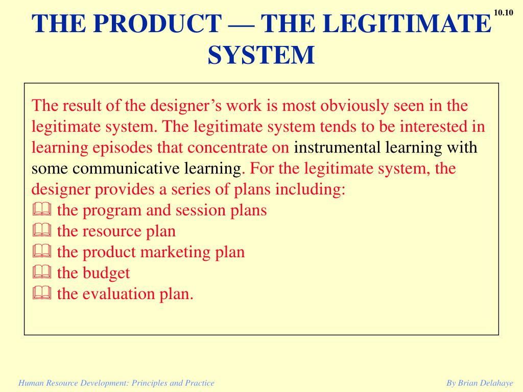 THE PRODUCT — THE LEGITIMATE SYSTEM