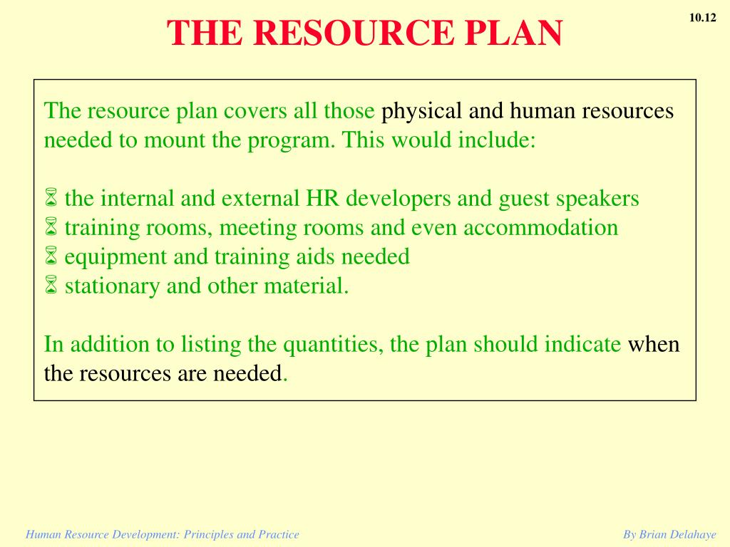 THE RESOURCE PLAN