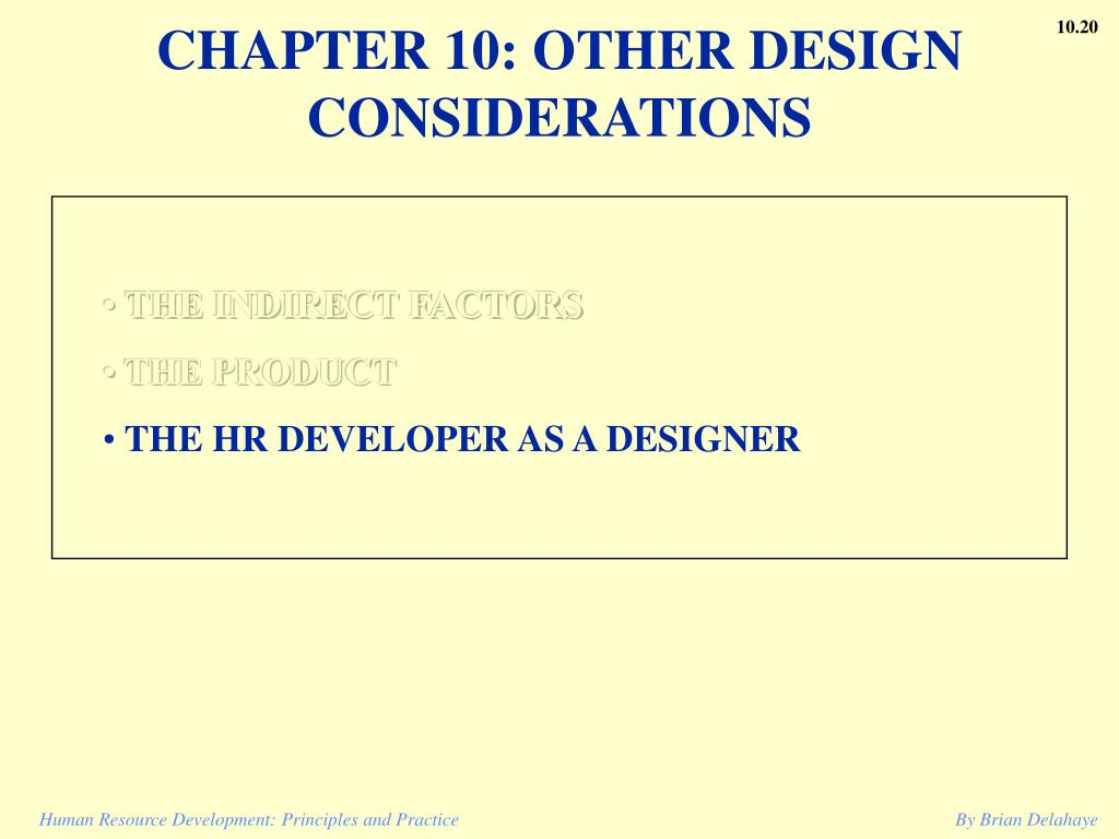 CHAPTER 10: OTHER DESIGN CONSIDERATIONS