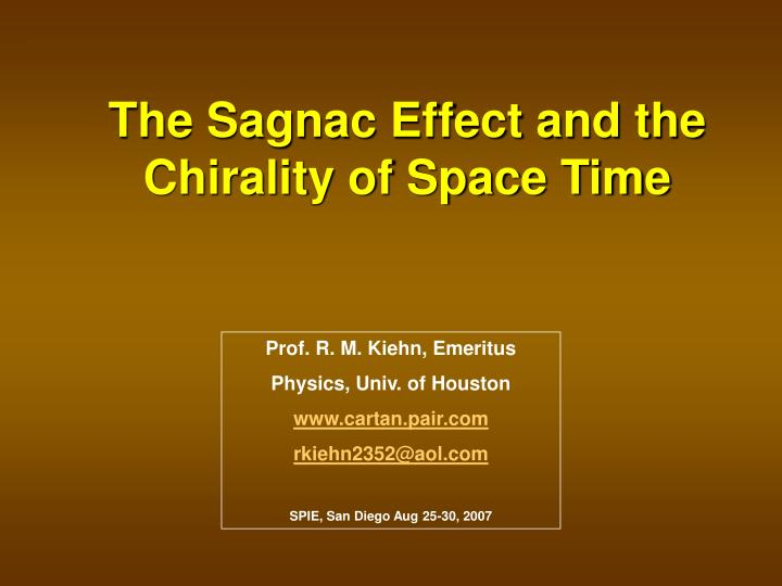 The Sagnac Effect and the Chirality of Space Time