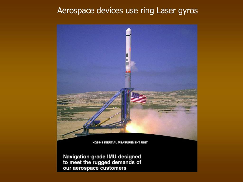 Aerospace devices use ring Laser gyros