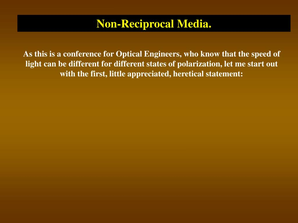Non-Reciprocal Media.
