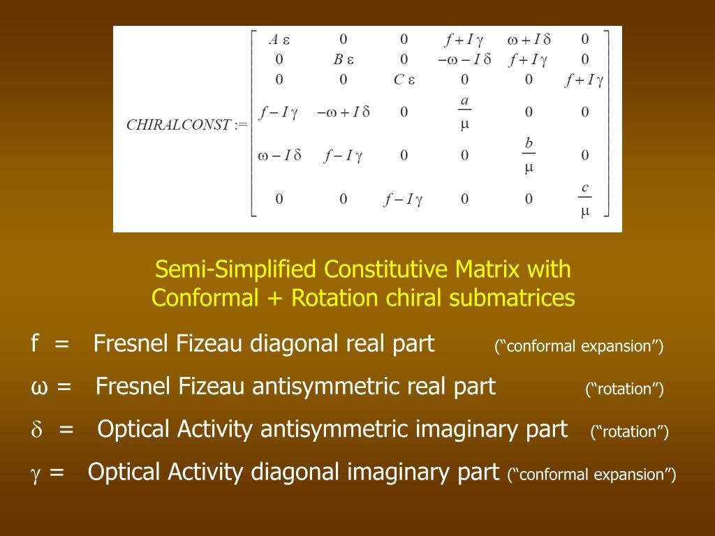 Semi-Simplified Constitutive Matrix with Conformal + Rotation chiral submatrices