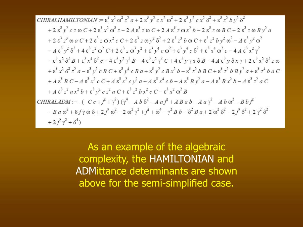 As an example of the algebraic complexity, the