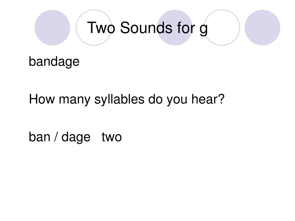 Two Sounds for g