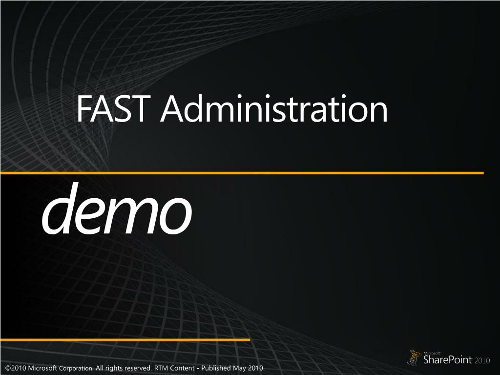 FAST Administration