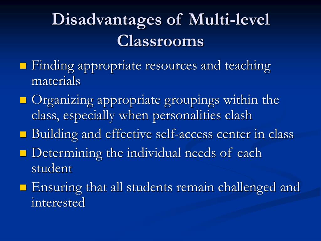 Disadvantages of Multi-level Classrooms