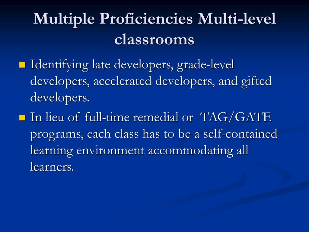 Multiple Proficiencies Multi-level classrooms