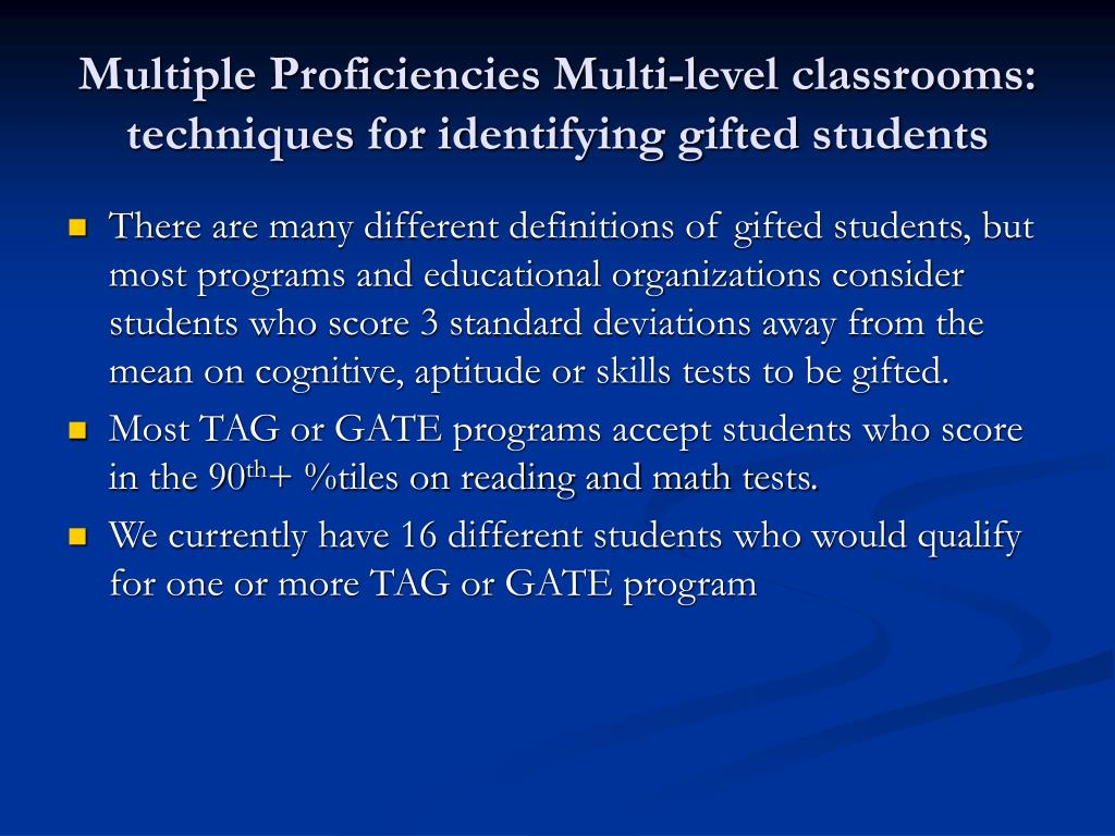 Multiple Proficiencies Multi-level classrooms:  techniques for identifying gifted students