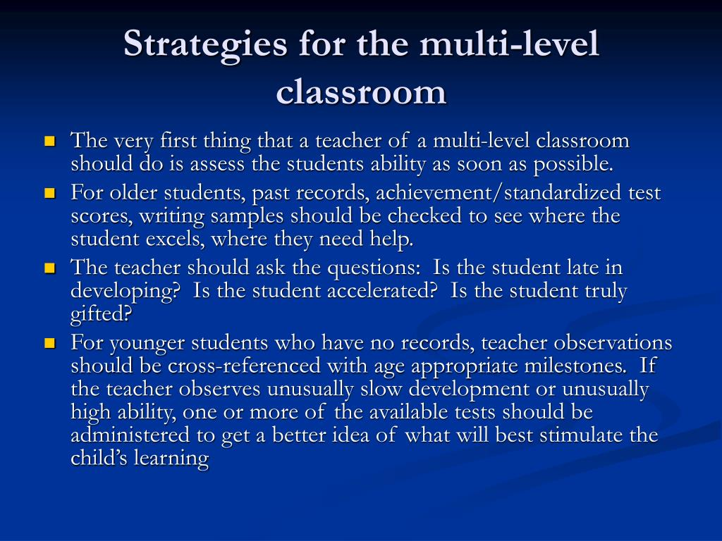 Strategies for the multi-level classroom