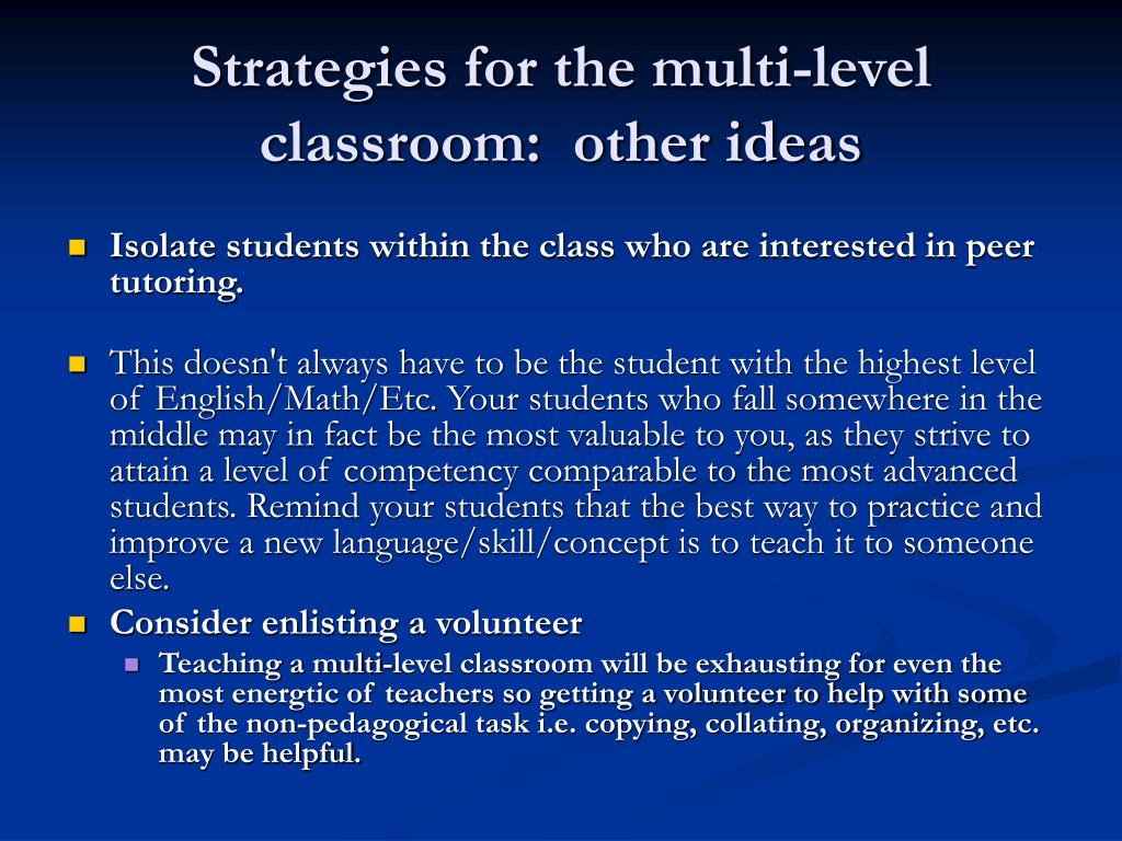 Strategies for the multi-level classroom:  other ideas