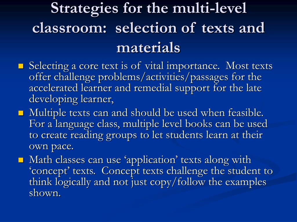 Strategies for the multi-level classroom:  selection of texts and materials