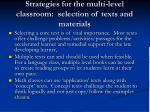 strategies for the multi level classroom selection of texts and materials