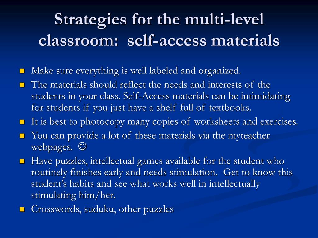 Strategies for the multi-level classroom:  self-access materials