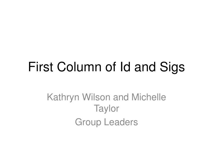 First column of id and sigs l.jpg