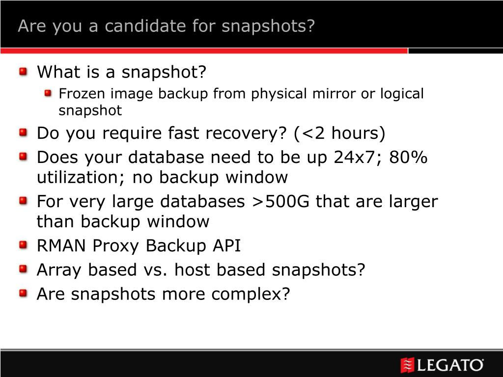 Are you a candidate for snapshots?