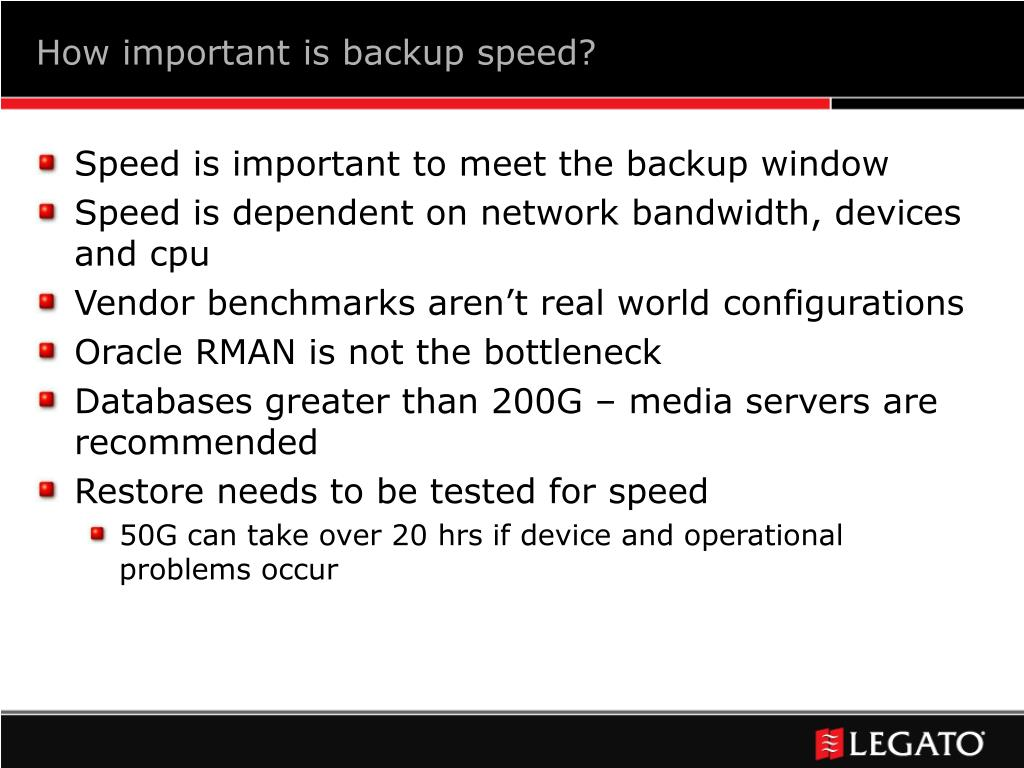 How important is backup speed?