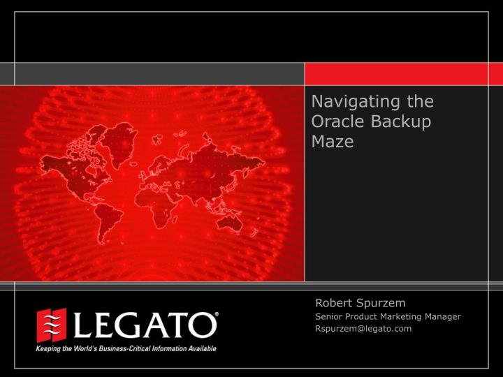 Navigating the oracle backup maze l.jpg