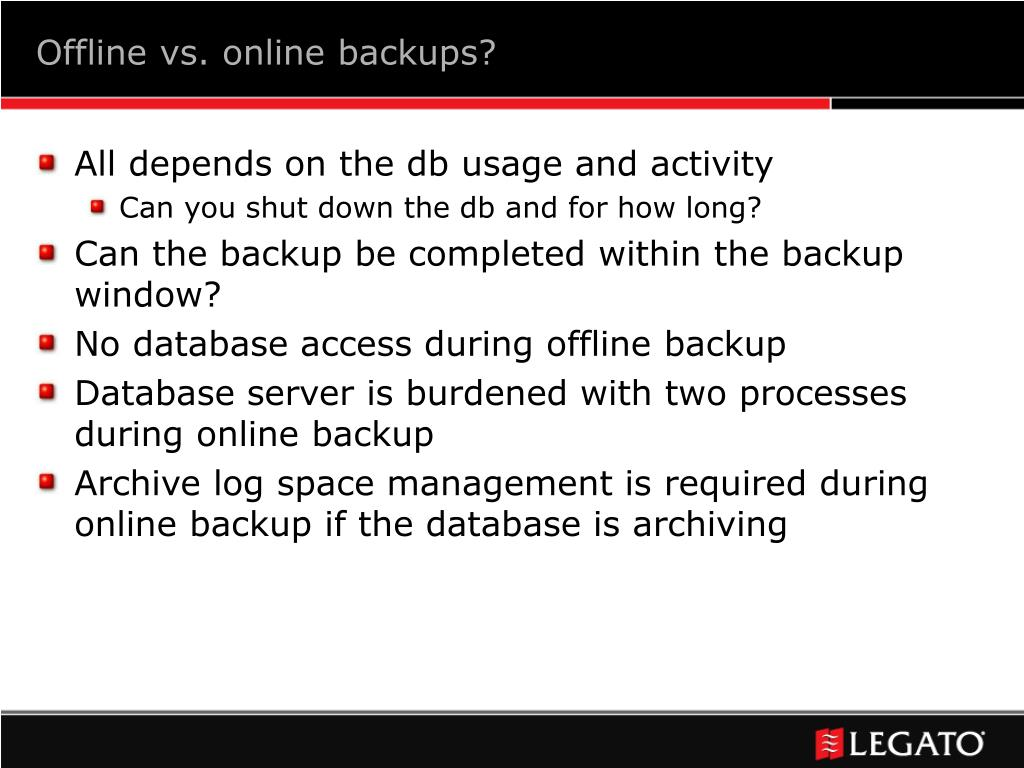Offline vs. online backups?